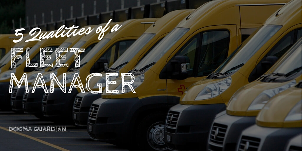 qualities of a fleet manager