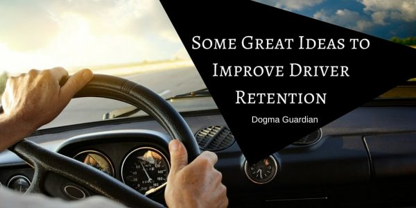 Some Great Ideas to Improve Driver Retention