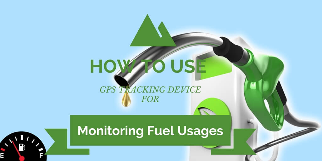 GPS device for monitoring fuel usages