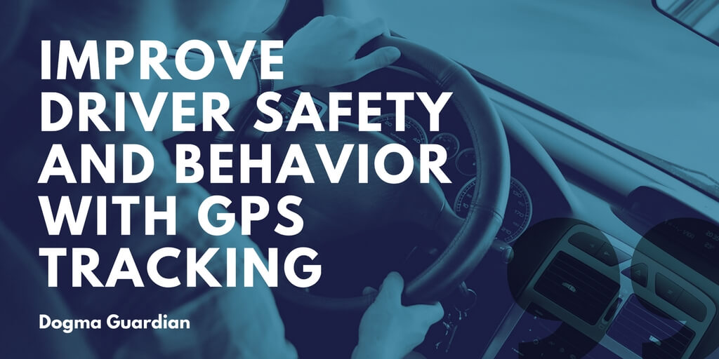 improve driver safety with GPS