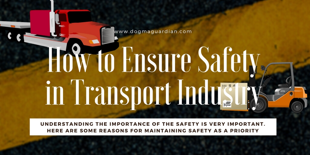 ensure safety in transport